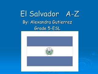 El Salvador   A-Z