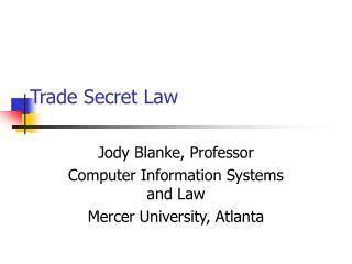 Trade Secret Law