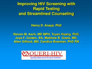 Improving HIV Screening with  Rapid Testing  and Streamlined Counseling