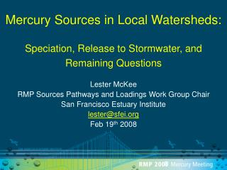 Mercury Sources in Local Watersheds: Speciation, Release to Stormwater, and Remaining Questions