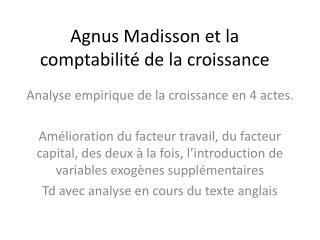 Agnus Madisson et la comptabilité de la croissance