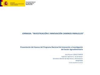 """JORNADA: """"INVESTIGACIÓN E INNOVACIÓN CAMINOS PARALELOS"""""""