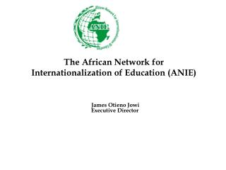 The African Network for Internationalization  of  Education (ANIE)