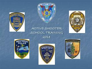ACTIVE SHOOTER SCHOOL TRAINING 2014