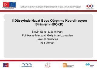 İl Düzeyinde Hayat Boyu Öğrenme Koordinasyon Birimleri (HBÖKB)