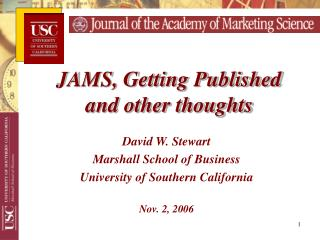 David W. Stewart Marshall School of Business University of Southern California Nov. 2, 2006