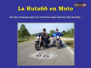 La Ruta66 en Moto