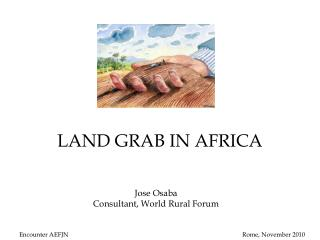 LAND GRAB IN AFRICA