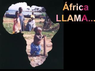 África LLAMA...