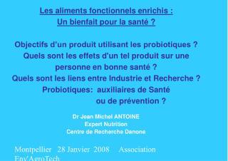 Dr Jean Michel ANTOINE Expert Nutrition Centre de Recherche Danone