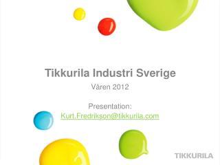 Tikkurila  Industri Sverige