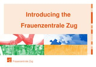 Introducing the  Frauenzentrale Zug