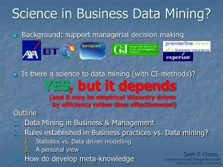 Science in Business Data Mining?