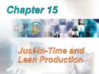 Just-In-Time and Lean Production