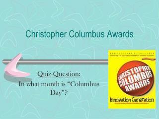 Christopher Columbus Awards