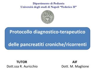 Protocollo diagnostico-terapeutico delle  pancreatiti  croniche/ricorrenti