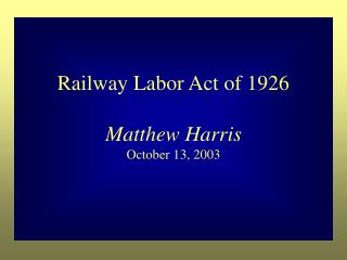 Railway Labor Act of 1926