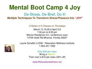 A Series of 5 Classes on Thursdays March 12,19,26 & April 2,9 7:30 pm to 8:30 pm