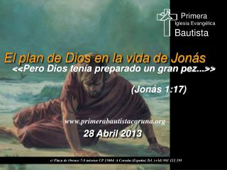 El plan de Dios en la vida de Jonás