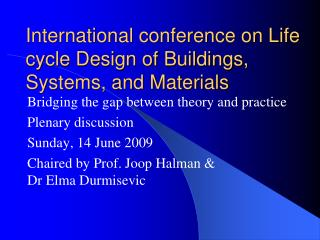 International conference on Life cycle Design of Buildings, Systems, and Materials