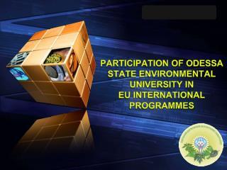 Participation of Odessa State Environmental University in  EU international  programmes