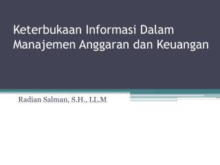 Keterbukaan Informasi Dalam Manajemen Anggaran dan Keuangan