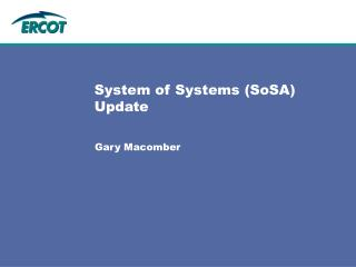 System of Systems (SoSA) Update