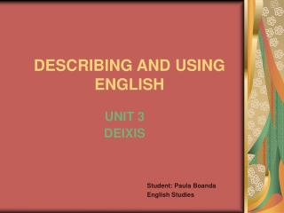 DESCRIBING AND USING ENGLISH
