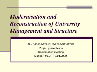 Modernisation and Reconstruction of University Management and Structure