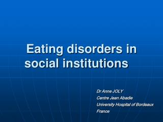 Eating disorders in social institutions