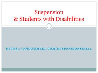 Suspension  & Students with Disabilities
