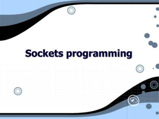 Sockets programming