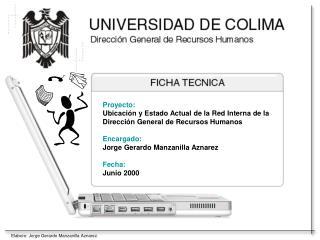 Proyecto: Ubicación y Estado Actual de la Red Interna de la  Dirección General de Recursos Humanos