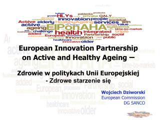 European Innovation Partnership  on Active and Healthy Ageing  –