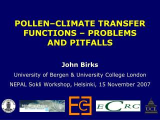 POLLEN–CLIMATE TRANSFER FUNCTIONS – PROBLEMS AND PITFALLS