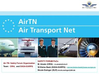Air-TN- Safety Forum Organization Team:   CIRA ,  and  EASA-EARPG