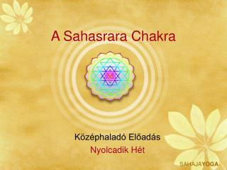 A Sahasrara Chakra