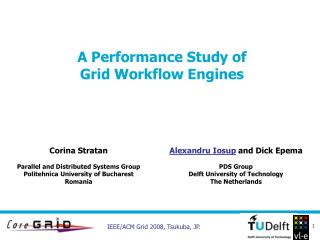A Performance Study of Grid Workflow Engines