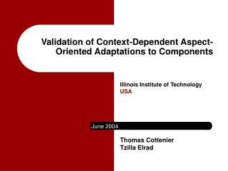 Validation of Context-Dependent Aspect-Oriented Adaptations to Components