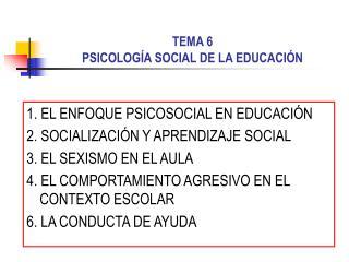 TEMA 6 PSICOLOG A SOCIAL DE LA EDUCACI N