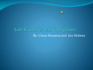 Salt Runoff Is Bad FOR plants
