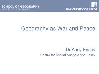 Geography as War and Peace