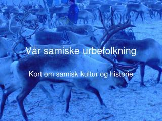Vår samiske urbefolkning
