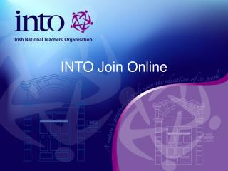 INTO Join Online