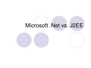 Microsoft .Net vs. J2EE