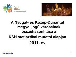 A Nyugat- és Közép-Dunántúl megyei jogú városainak összehasonlítása a