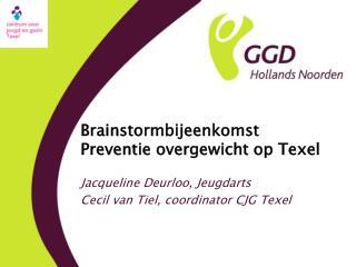 Brainstormbijeenkomst Preventie overgewicht op Texel
