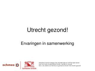 Utrecht gezond!