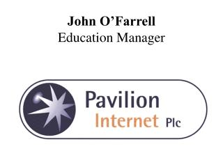 John O'Farrell Education Manager