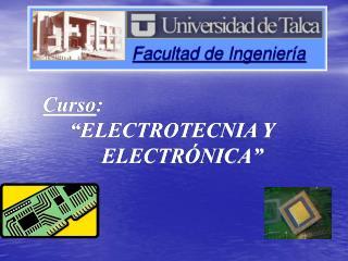 Curso:       ELECTROTECNIA Y            ELECTR NICA